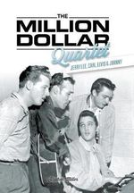 The Million Dollar Quartet - Stephen Miller