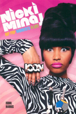 Nicki Minaj : Hip Pop Moments 4 Life - Isoul Harris