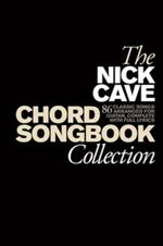 The Nick Cave Chord Songbook Collection - Music Sales