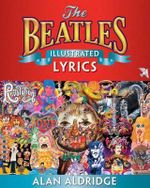 The Beatles Illustrated Lyrics - John Aldridge