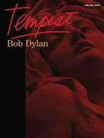 Bob Dylan : Tempest - Bob Dylan