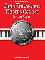 John Thompson's Modern Course First Grade - Book Only (New Edition) 2012 - John Thompson