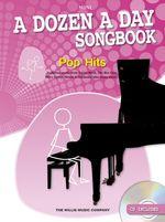 A Dozen a Day Songbook : Pop Hits - Mini