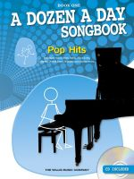 A Dozen a Day Songbook: Book 1 : Pop Hits