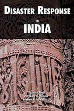 Disaster Response in India - Prakash Singh
