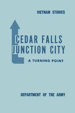 Cedar Falls-Junction City : A Turning Point - Bernard William Rogers