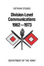 Division-Level Communication 1962-1973 - Charles R. Myer