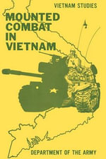 Mounted Combat in Vietnam - Don A. Starry