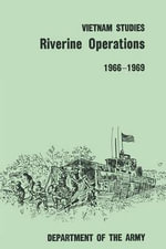 Riverine Operations 1966-1969 : With Applications to Representation Theory and Geo... - William B. Fulton