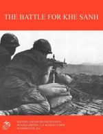 The Battle for Khe Sanh - Moyers S. Shore