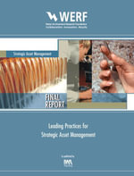 Leading Practices for Strategic Asset Management : Werf Report Sam1r06h - Linda Blankenship