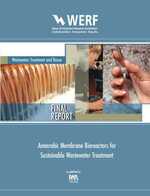 Anaerobic Membrane Bioreactors for Sustainable Wastewater Treatment : WERF Report U4R08 - Lutgarde M. Raskin