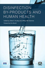 Disinfection By-Products and Human Health - Steve E. Hrudey