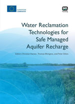 Water Reclamation Technologies for Safe Managed Aquifer Recharge - Menahem Kazner