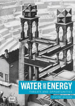 Water and Energy : Threats and Opportunities - Gustaf Olsson