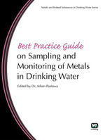 Best Practice Guide on Sampling and Monitoring of Metals in Drinking Water - Adam Postawa