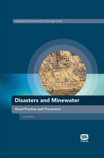 Disasters and Minewater : Good Practice and Prevention - Harvey Wood