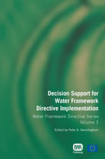 Decision Support for Water Framework Directive Implementation : Volume 3
