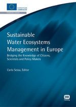 Sustainable Water Ecosystems Management in Europe : Bridging the Knowledge of Citizens, Scientists and Policy Makers