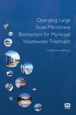 Operating Large Scale Membrane Bioreactors for Municipal Wastewater Treatment - Christoph Brepols
