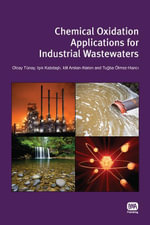 Chemical Oxidation Applications for Industrial Wastewaters - Olcay Tunay