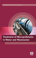 Treatment of Micropollutants in Water and Wastewater - Jurate Virkutyte