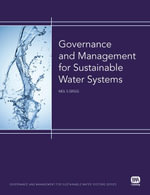 Governance and Management for Sustainable Water Systems - Neil S. Grigg