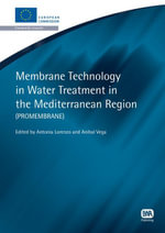Membrane Technology in Water Treatment in the Mediterranean Region : PROMEMBRANE - Antonia Lopez