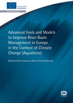 Advanced Tools and Models to Improve River Basin Management in Europe in the Context of Global Change : AquaTerra - Michael Finkel