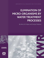 Elimination of Micro-organisms by Drinking Water Treatment Processes : A Review - Wim AM Hijnen
