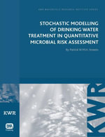 Stochastic Modelling of Drinking Water Treatment in Quantitative Microbial Risk Assessment - Patrick WMH Smeets