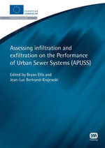 Assessing Infiltration and Exfiltration on the Performance of Urban Sewer Systems : Apuss - Bryan Ellis