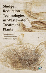 Sludge Reduction Technologies in Wastewater Treatment Plants - Paola Foladori