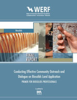 Conducting Effective Community Outreach and Dialogue on Biosolids Land Application : Primer for Biosolids Professionals: Werf Report Srsk2r08a - Sara Eggers