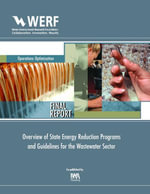 Overview of State Energy Reduction Programs and Guidelines for the Wastewater Sector : WERF Report OWSO6R07b - Joseph Cantwell
