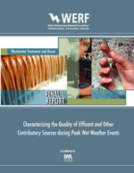 Characterizing the Quality of Effluent and Other Contributory Sources During Peak Wet Weather Events : Werf Report 03-Cts-12pp/Ppa - Gabb D M D