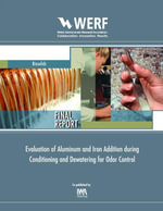 Effect of Aluminum and Iron Addition During Conditioning and Dewatering for Odor Control : Werf Report 03-Cts-9a - Matthew J. Higgins