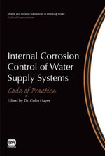 Internal Corrosion Control of Water Supply Systems : Code of Practice - Colin Hayes