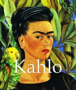 Kahlo : Mega Square - Parkstone Press