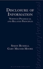 Disclosure of Information : Norwich Pharmacal and Related Principles - Simon Bushell