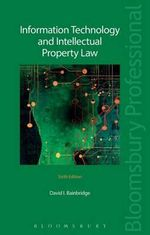 Information Technology and Intellectual Property Law - David I. Bainbridge