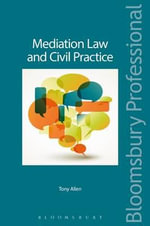 Mediation Law and Civil Practice - Tony Allen