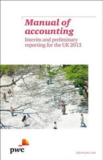 Manual of Accounting - Interim Financial Reporting for the UK 2013 : The Cowboy Traders Behind Wall Street's Largest He... - PricewaterhouseCoopers