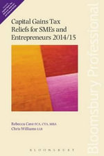 Capital Gains Tax Reliefs for SMEs and Entrepreneurs 2014/15 - Rebecca Cave
