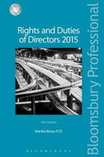 Rights and Duties of Directors : (Fourteenth Edition) - Martha Bruce
