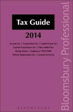 Tax Guide 2014 2014 : A Guide to Irish Law