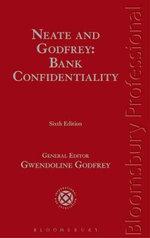 Neate and Godfrey : Bank Confidentiality - Gwendoline Godfrey