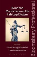 Byrne and McCutcheon on the Irish Legal System - Raymond Byrne