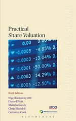 Practical Share Valuation : (Sixth Edition) - Nigel Eastaway