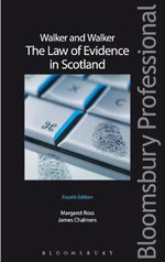 Walker and Walker : The Law of Evidence in Scotland - Margaret L. Ross